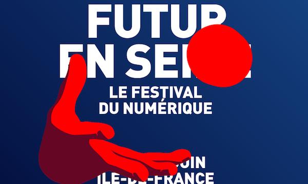 Futur en Seine 2017